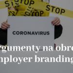 4 argumenty na obronę employer brandingu