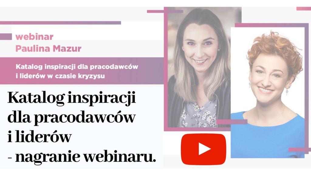katalog inspiracji dla pracodawców i liderów nagranie webinar Paulina Mazur